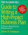 The McGraw-Hill Guide to Writing a High Impact Business Plan