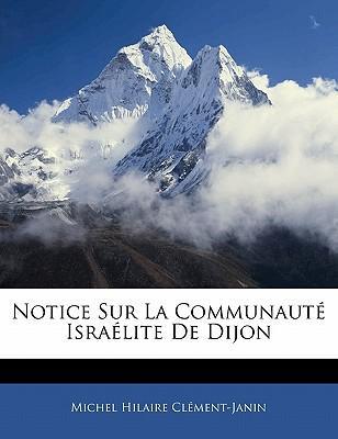 Notice Sur La Communaut Isra Lite de Dijon