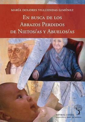 En busca de los abrazos perdidos de nietos/as y abuelos/as