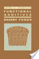 Functional Additives for Bakery Foods