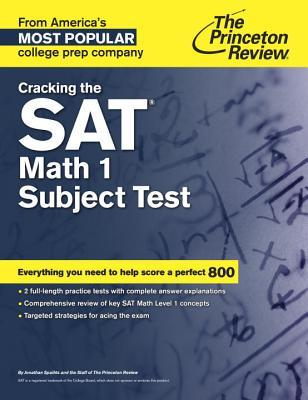The Princeton Review Cracking the Sat Math 1 Subject Test