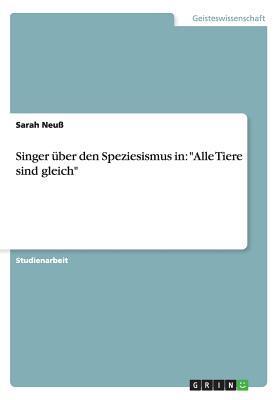 Singer über den Speziesismus in