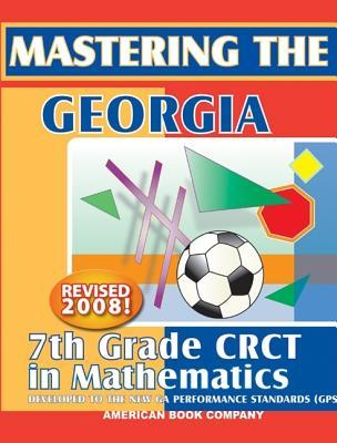 Mastering the Georgia 7th Grade CRCT in Mathematics
