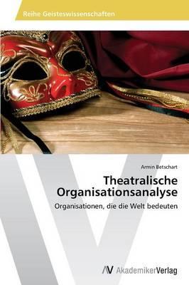 Theatralische Organisationsanalyse