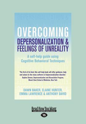 Overcoming Depersonalization and Feelings of Unreality