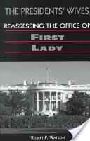 The Presidents' Wives