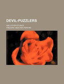 Devil-Puzzlers; And Other Studies