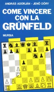 Come vincere con la Grünfeld
