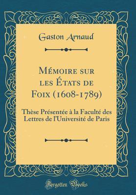 Mémoire sur les États de Foix (1608-1789)