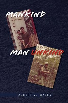 Mankind Man Unkind