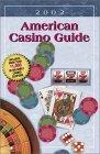American Casino Guide - 2002 Edition