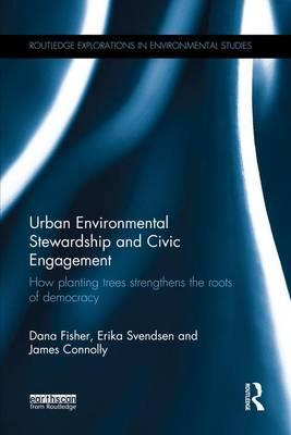 Urban Environmental Stewardship and Civic Engagement