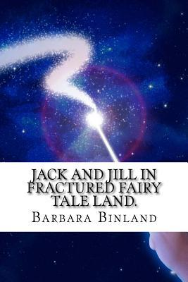Jack and Jill in Fractured Fairy Tale Land