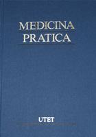 Medicina pratica / Anatomia, fisiologia, semeiotica