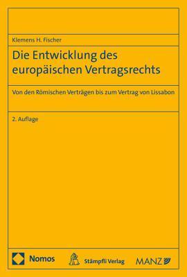 Die Entwicklung Des Europaischen Vertragsrechts