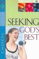 Seeking God's Best