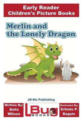 Merlin and the Lonely Dragon