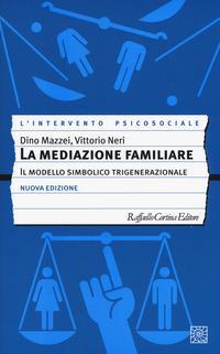 La mediazione familiare. Il modello simbolico trigenerazionale