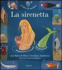 La sirenetta. Con CD Audio