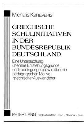 Griechische Schulinitiativen in der Bundesrepublik Deutschland
