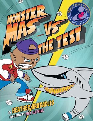 Monster Mas Vs the Test