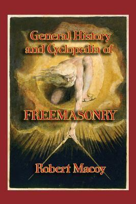 General History and Cyclopedia of Freemasonry
