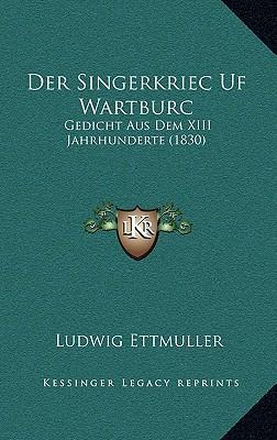 Der Singerkriec Uf Wartburc