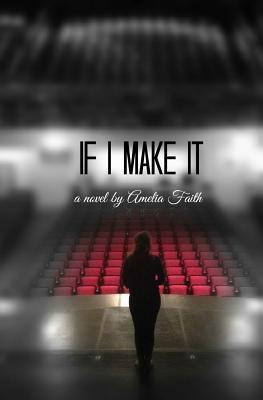 If I Make It