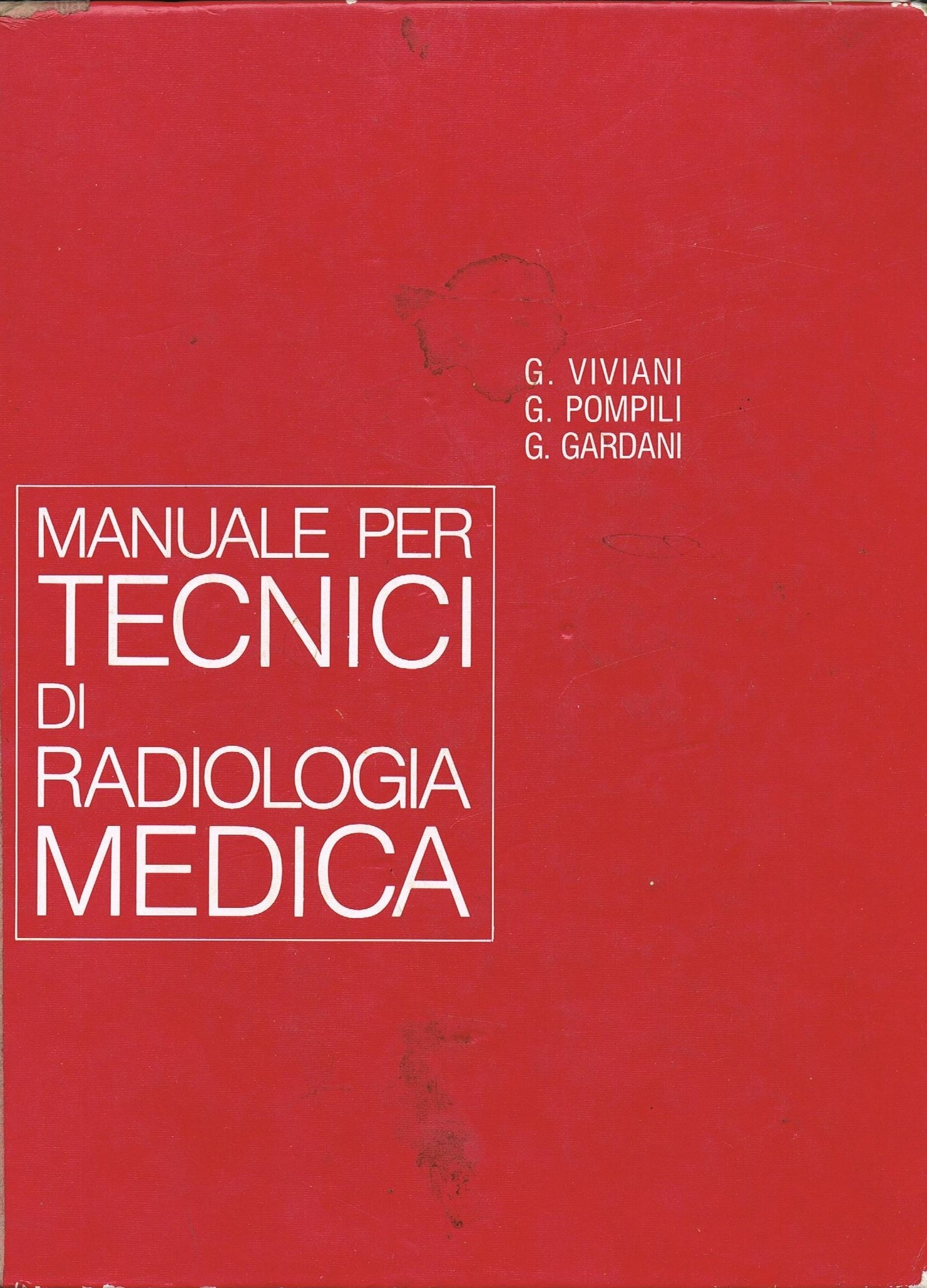 Manuale per tecnici di radiologia medica