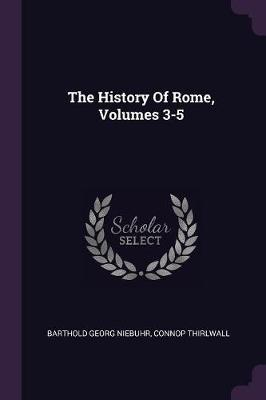The History of Rome, Volumes 3-5