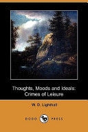 Thoughts, Moods and Ideals