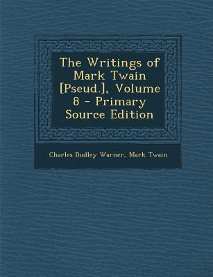 Writings of Mark Twain [Pseud.], Volume 8