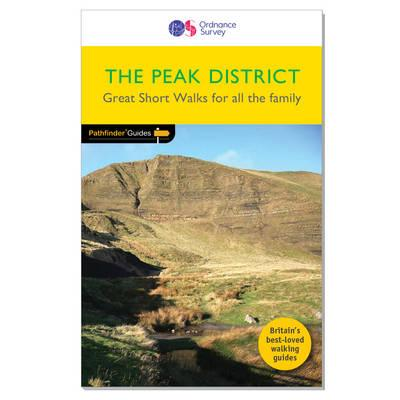 Pathfinder The Peak District Great Walks for all the family (Shortwalks Guides)