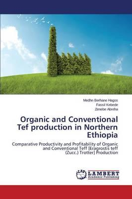 Organic and Conventional Tef production in  Northern Ethiopia