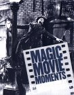 Magic Movie Moments