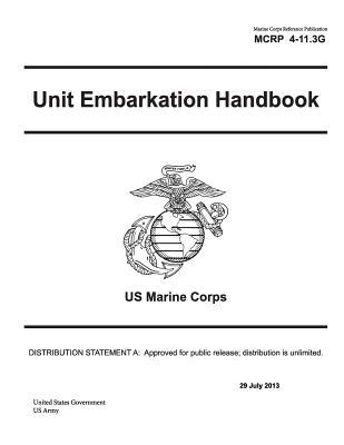 Marine Corps Reference Publication Mcrp 4-11.3g Unit Embarkation Handbook Us Marine Corps 29 July 2013