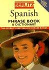 Berlitz Spanish Phrase Book & Dictionary