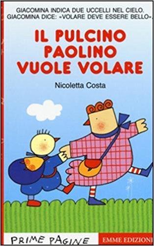 Il pulcino Paolino vuole volare