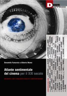 Atlante sentimentale del cinema per il XXI secolo