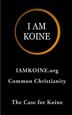 The Case for Koine