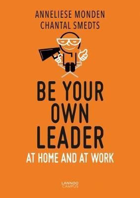 Be Your Own Leader