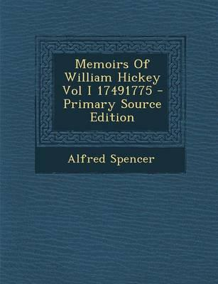 Memoirs of William Hickey Vol I 17491775