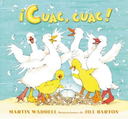 ¡Cuac, cuac!/ It's Quacking Time