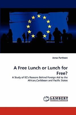 A Free Lunch or Lunch for Free?