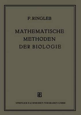 Mathematische Methoden Der Biologie