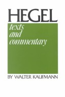 Hegel: Texts & Commentary