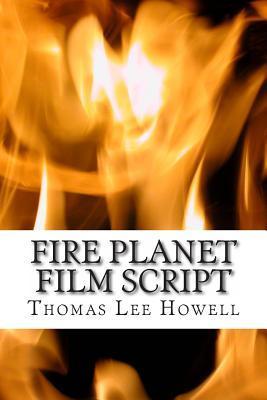 Fire Planet Film Script