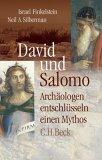 David und Salomo. Archaeologen entschluesseln einen Mythos