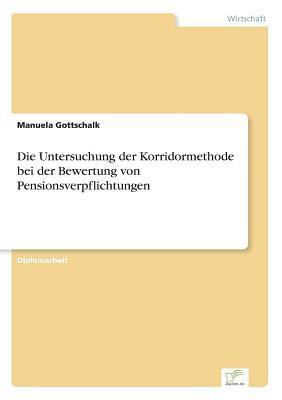 Die Untersuchung der Korridormethode bei der Bewertung von Pensionsverpflichtungen