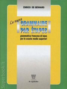 La nuova Grammaire par étapes